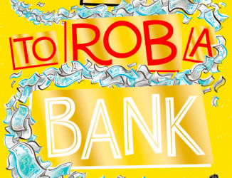 Author Visit – How To Rob A Bank